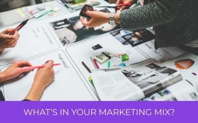 What's In Your Marketing Mix?