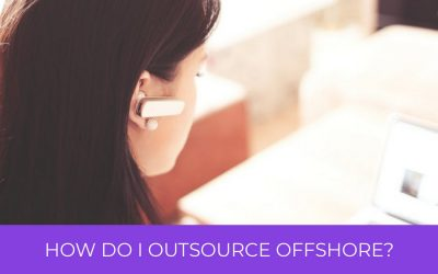 How Do I Outsource Offshore?